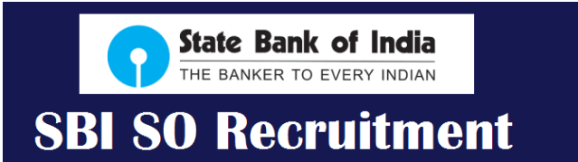 State Bank of India SBI Various Specialist Officer SO Recruitment 2021 Online Form