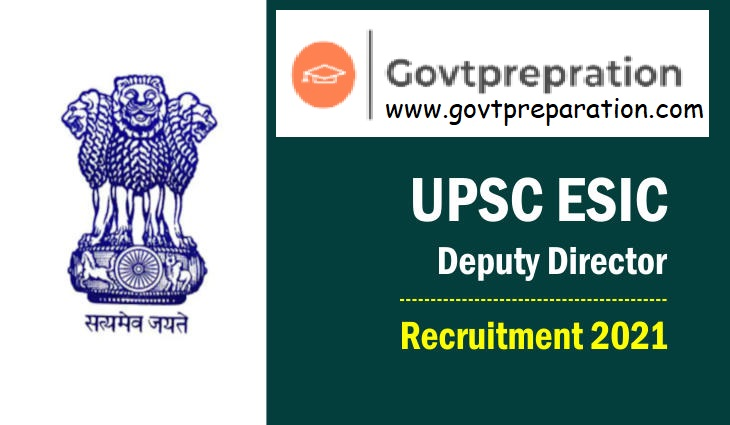 UPSC ESIC Deputy Director Recruitment 2021 Online Form